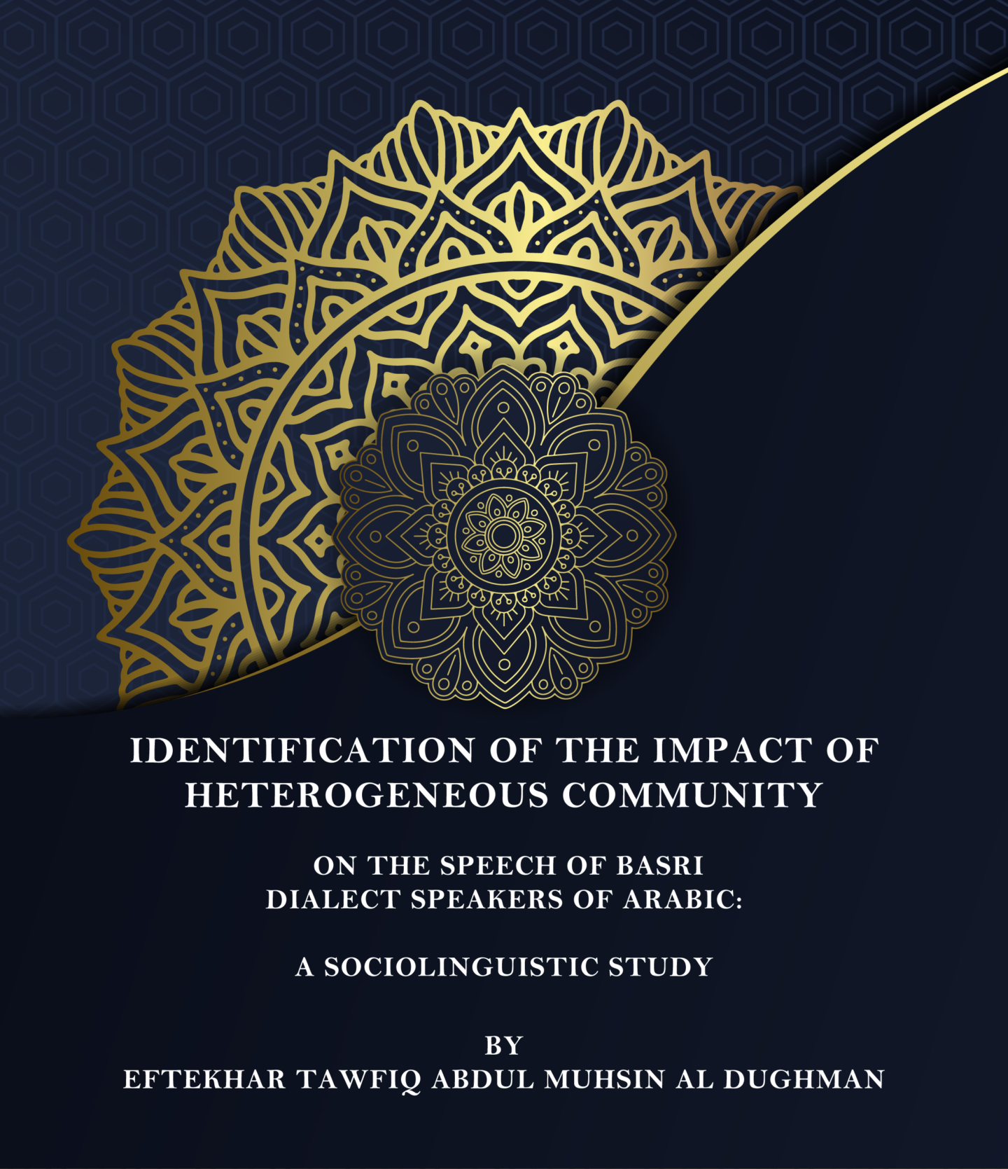 IDENTIFICATION OF THE IMPACT OF HETEROGENEOUS COMMUNITY ON THE SPEECH OF BASRI DIALECT SPEAKERS OF ARABIC