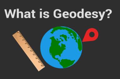 ما هو الجيوديسيا أو علم المساحة التسوية المساحية القياسات الفلكية المساحية حقل الجاذبية اتجاه الجاذبية تحديد المواقع الجغرافية