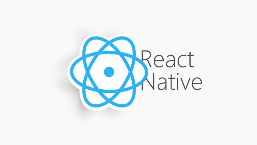 إطار عمل رياكت نيتيف (React Native) واستخداماته