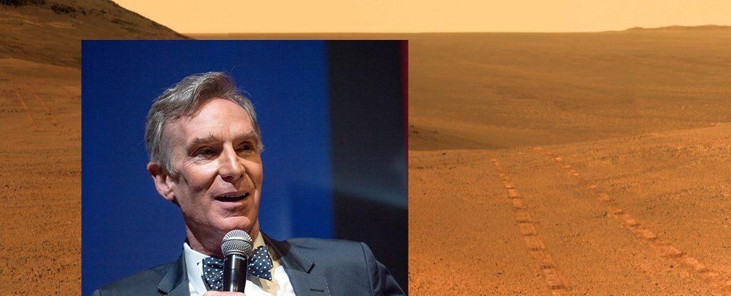 ما يعتقده بيل ناي «رجل العلوم» حول فكرة اِستصلاح المريخ: هل أنتم سُكَارَى؟