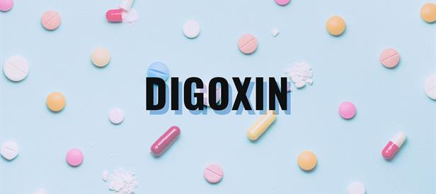 ديجوكسين: الاستخدامات والجرعة والآثار الجانبية والتحذيرات